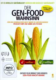 Der Gen-Food Wahnsinn - ein Film von Jeffrey M. Smith