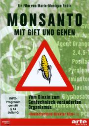 Monsanto - ein Film von Marie-Monique Robin