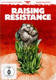 Raising Resistance - ein Film von Bettina Borgfeld & David Bernet